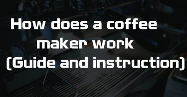 How does a coffee maker work (Guide and instruction)