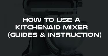 How to use a KitchenAid Mixer