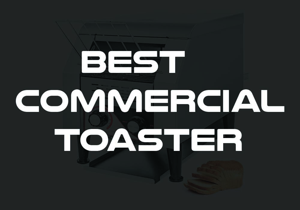 Best Commercial Toaster