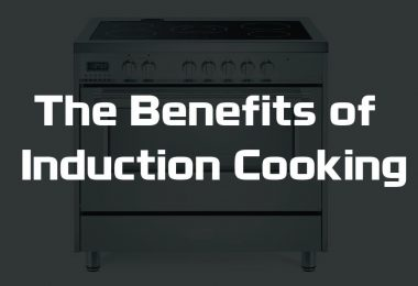 The Benefits of Induction Cooking