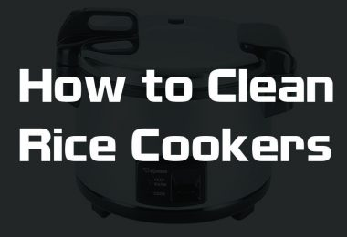 How to Clean Rice Cookers