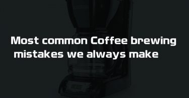 coffee brewing mistakes