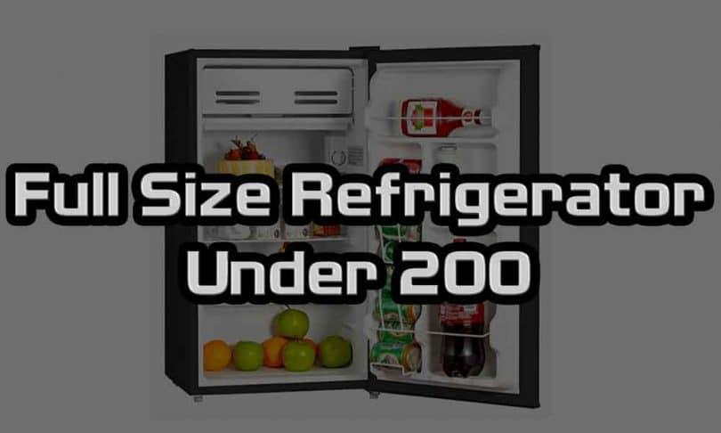 Full Size Refrigerator Under 200